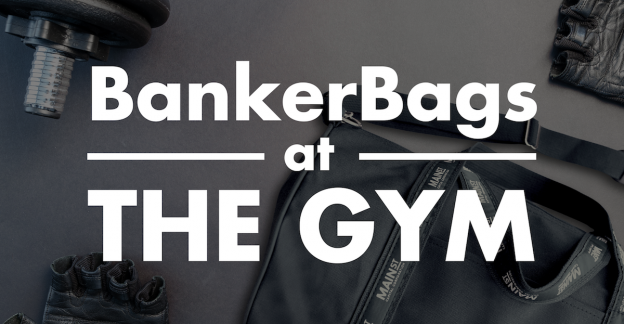 BankerBags at the Gym